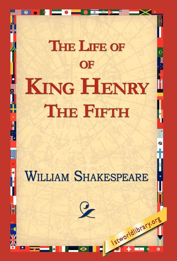 The Life of King Henry the Fifth als Buch