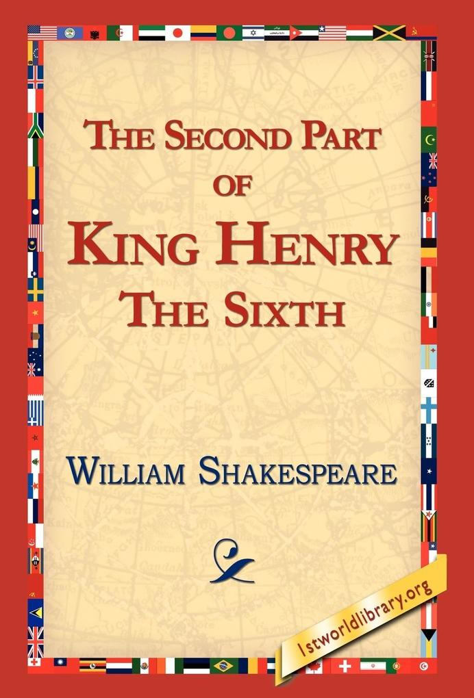 The Second Part of King Henry the Sixth als Buch