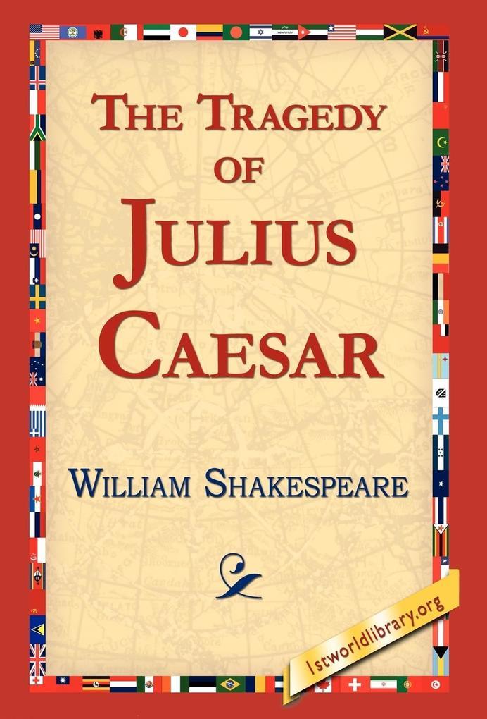 The Tragedy of Julius Caesar als Buch