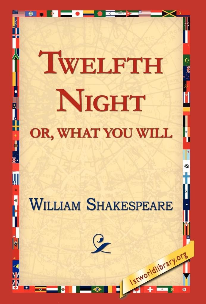 Twelfth Night; Or, What You Will als Buch