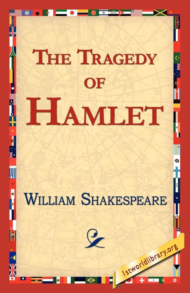 The Tragedy of Hamlet, Prince of Denmark als Taschenbuch
