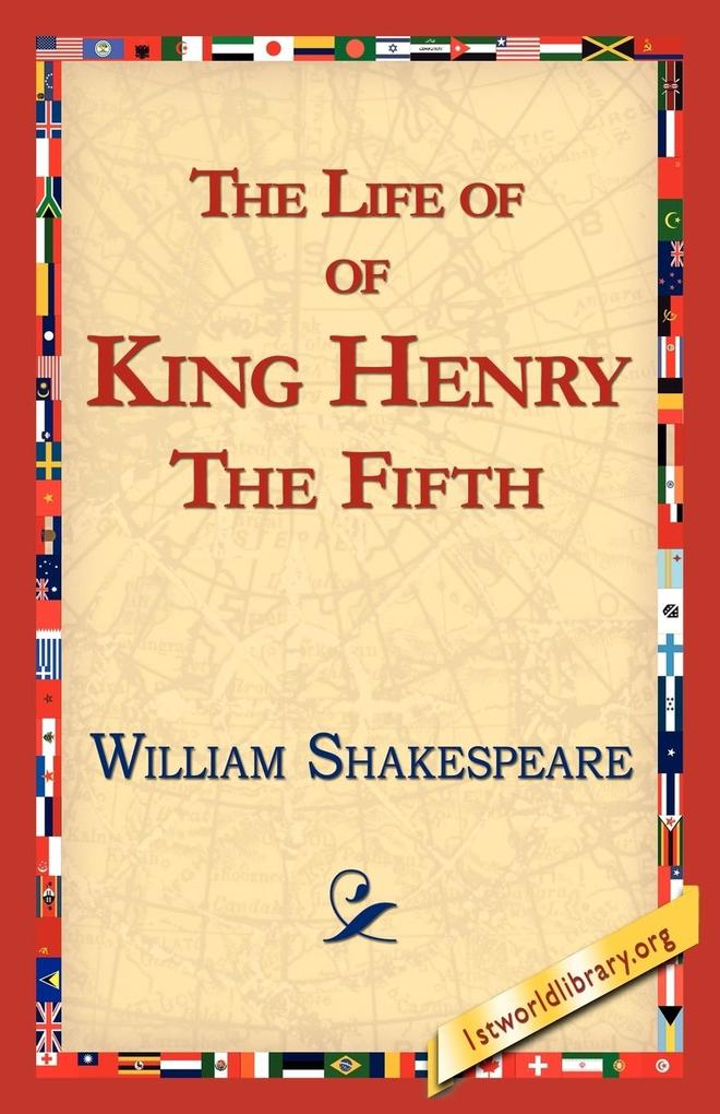 The Life of King Henry the Fifth als Taschenbuch