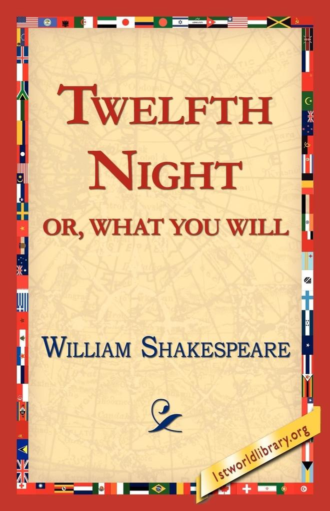 Twelfth Night; Or, What You Will als Taschenbuch
