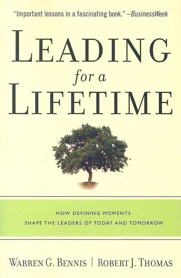 Leading for a Lifetime: How Defining Moments Shape Leaders of Today and Tomorrow als Buch