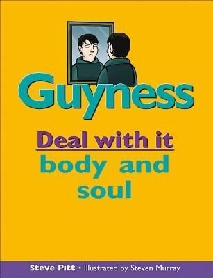 Guyness: Deal with It Body and Soul als Taschenbuch