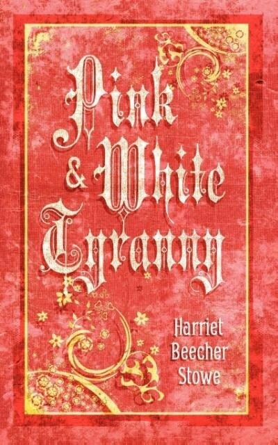 Pink and White Tyranny als Taschenbuch