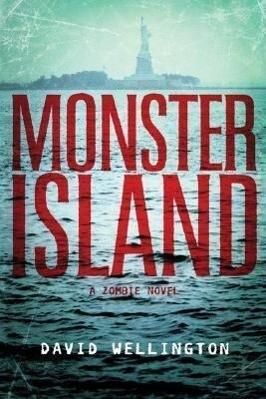 Monster Island: A Zombie Novel als Taschenbuch