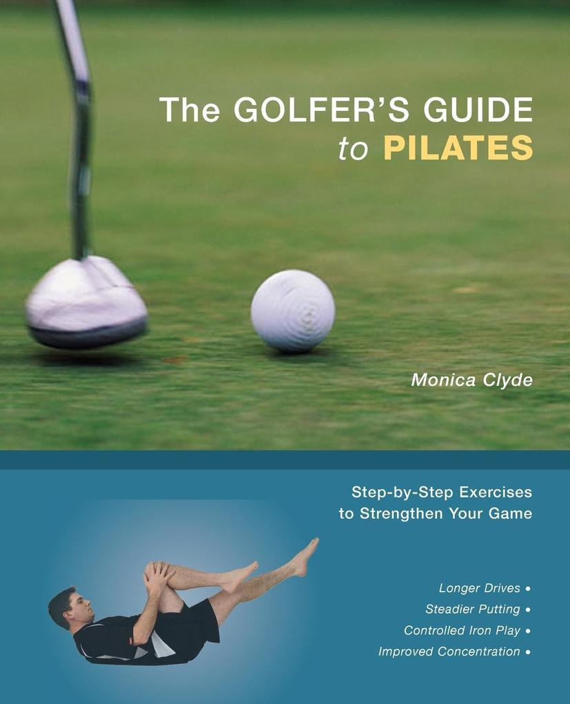 The Golfer's Guide to Pilates als Taschenbuch