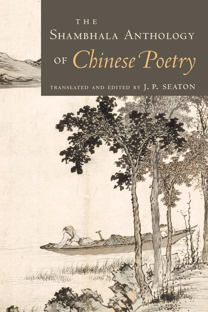 The Shambhala Anthology of Chinese Poetry als Taschenbuch