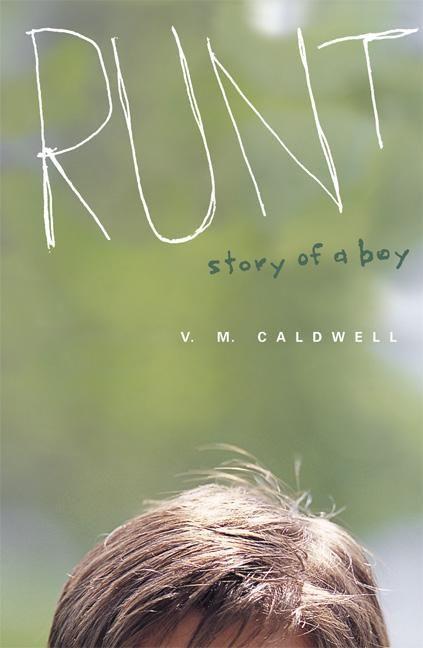 Runt: Story of a Boy als Buch