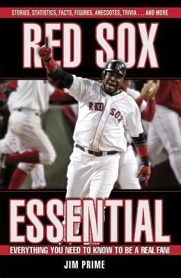 Red Sox Essential: Everything You Need to Know to Be a Real Fan! als Buch