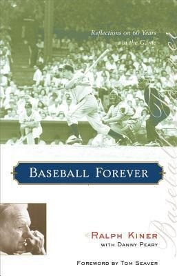 Baseball Forever: Reflections on 60 Years in the Game als Taschenbuch