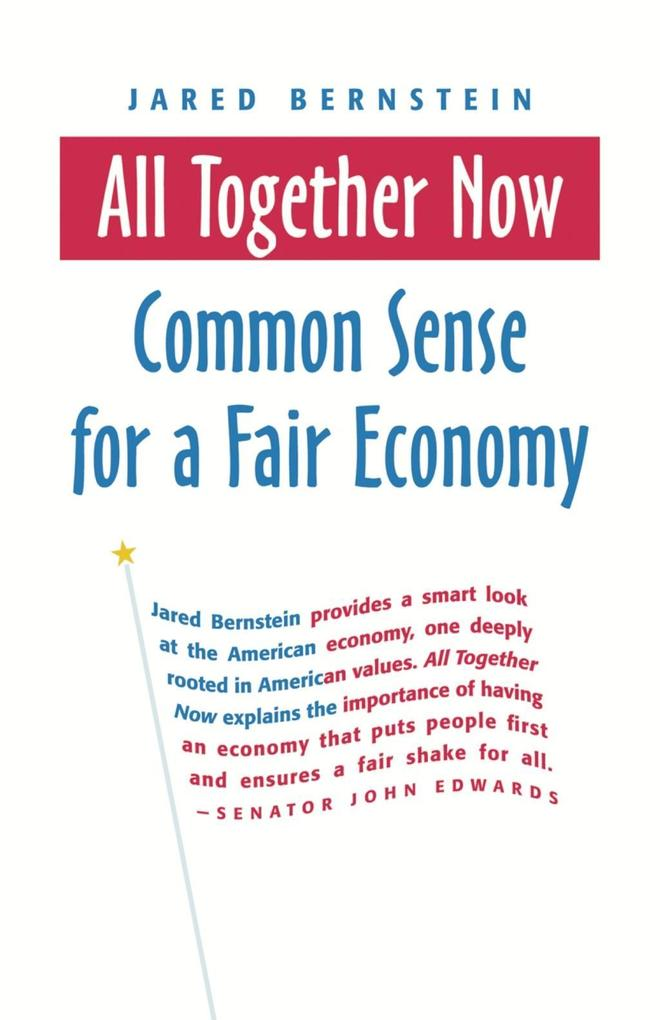 All Together Now: Common Sense for a Fair Economy als Buch