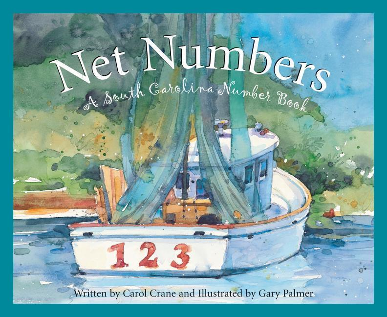 Net Numbers: A South Carolina Numbers Book als Buch