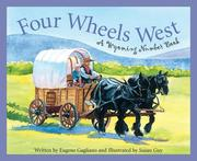 Four Wheels West: A Wyoming Number Book
