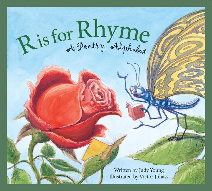 R Is for Rhyme: A Poetry Alphabet als Buch