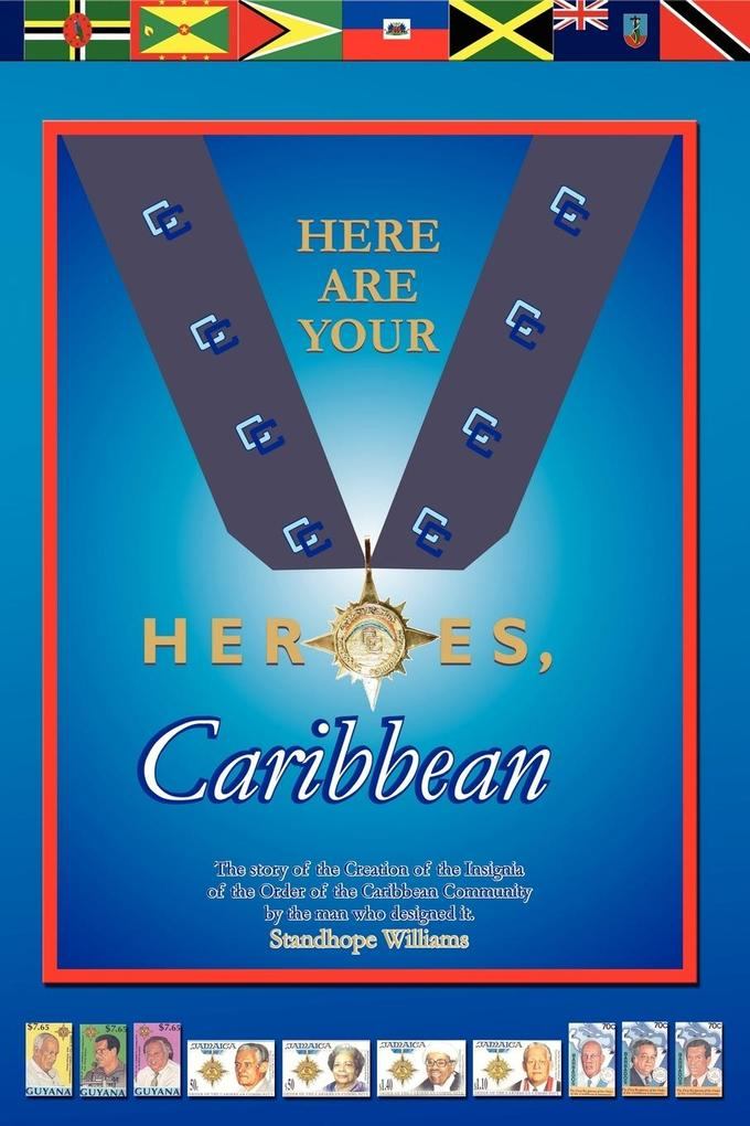 Here Are Your Heroes, Caribbean als Taschenbuch