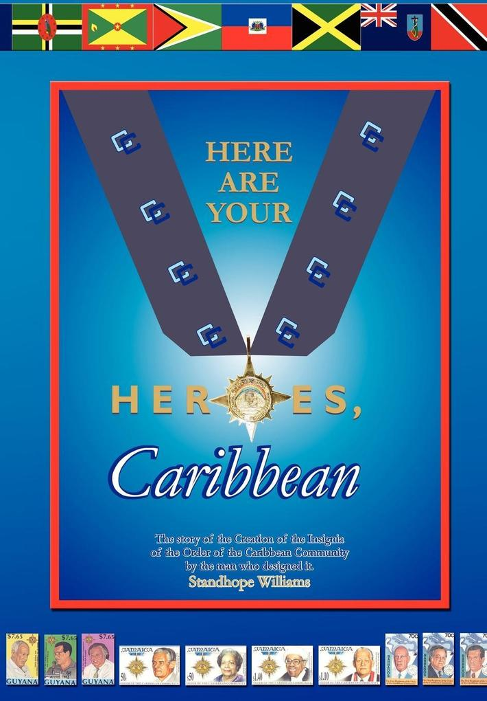 Here Are Your Heroes, Caribbean als Buch