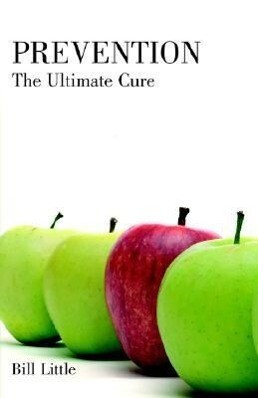 Prevention: The Ultimate Cure als Taschenbuch