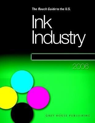 The Rauch Guide to the U.S. Ink Industry als Taschenbuch