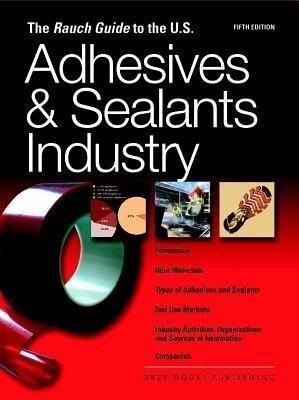 Rauch Guide to the Us Adhesives Industry als Taschenbuch