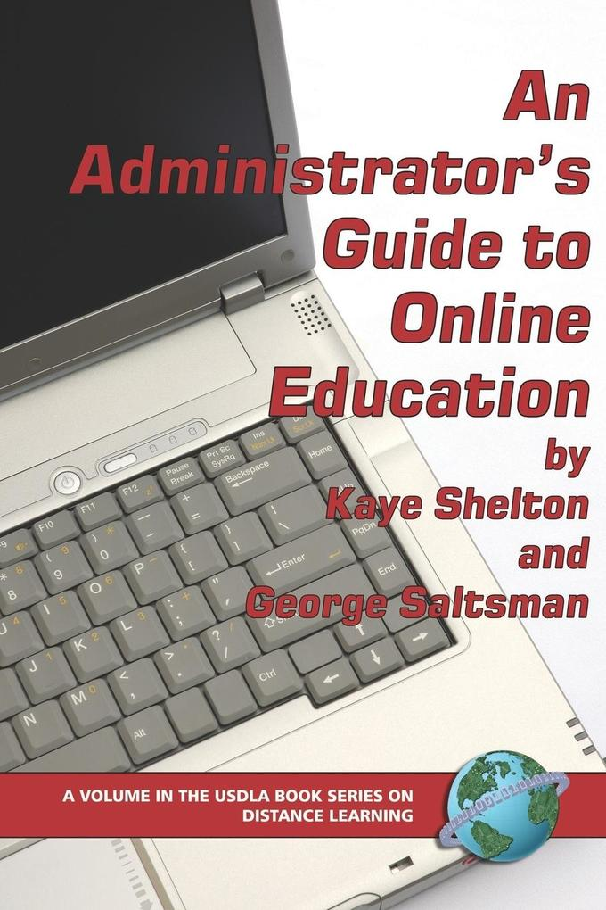 An Administrator's Guide to Online Education (PB) als Taschenbuch