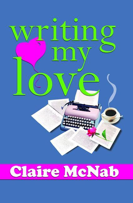 Writing My Love als Taschenbuch