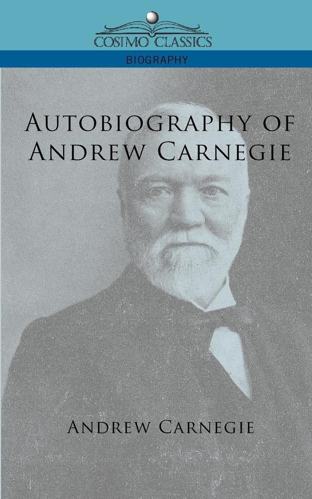 Autobiography of Andrew Carnegie als Taschenbuch