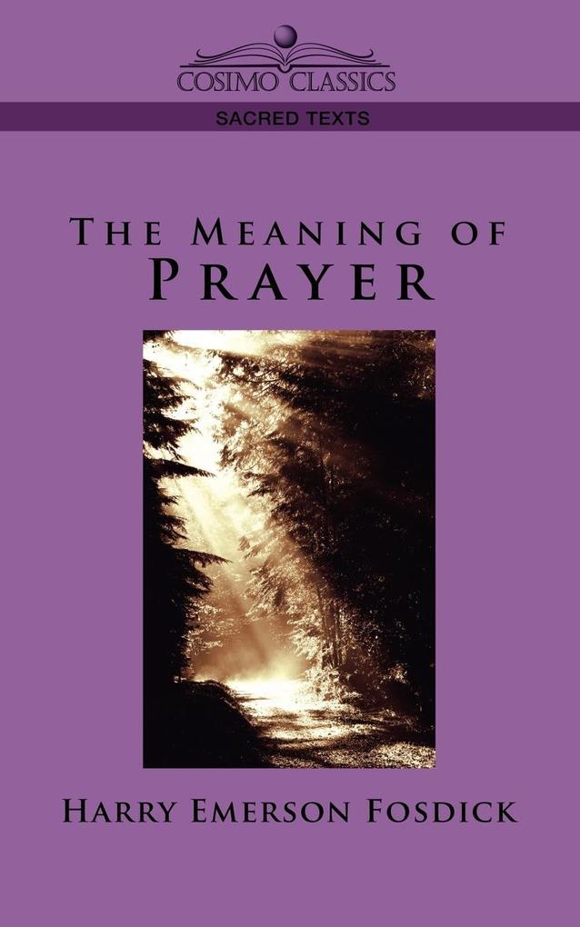 The Meaning of Prayer als Taschenbuch