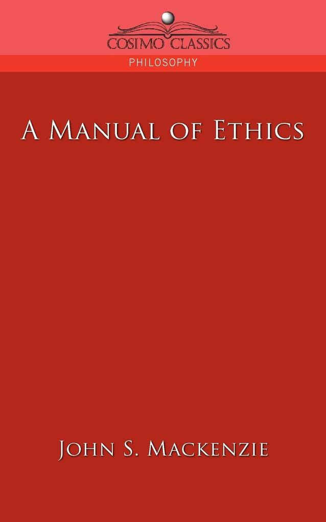 A Manual of Ethics als Taschenbuch