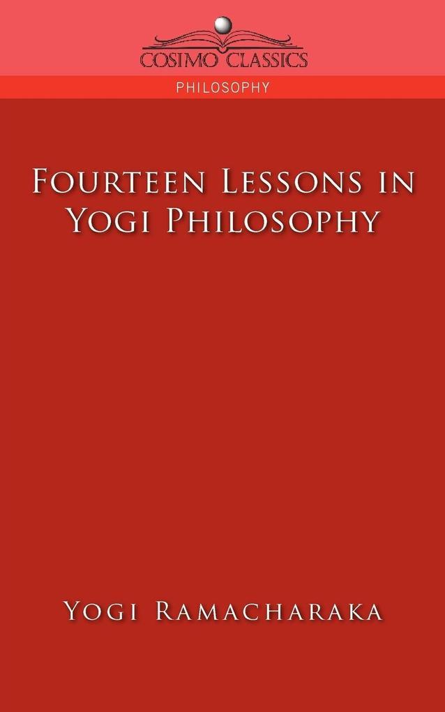 Fourteen Lessons in Yogi Philosophy als Taschenbuch