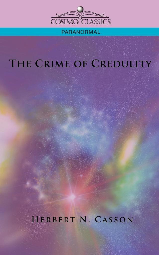 The Crime of Credulity als Taschenbuch