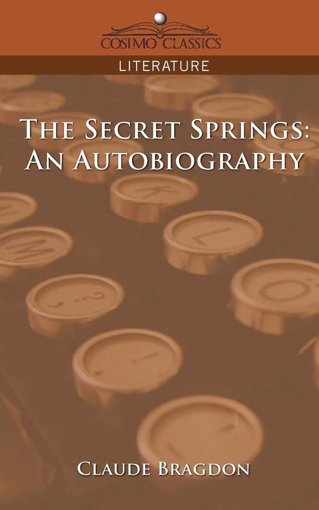 The Secret Springs: An Autobiography als Taschenbuch