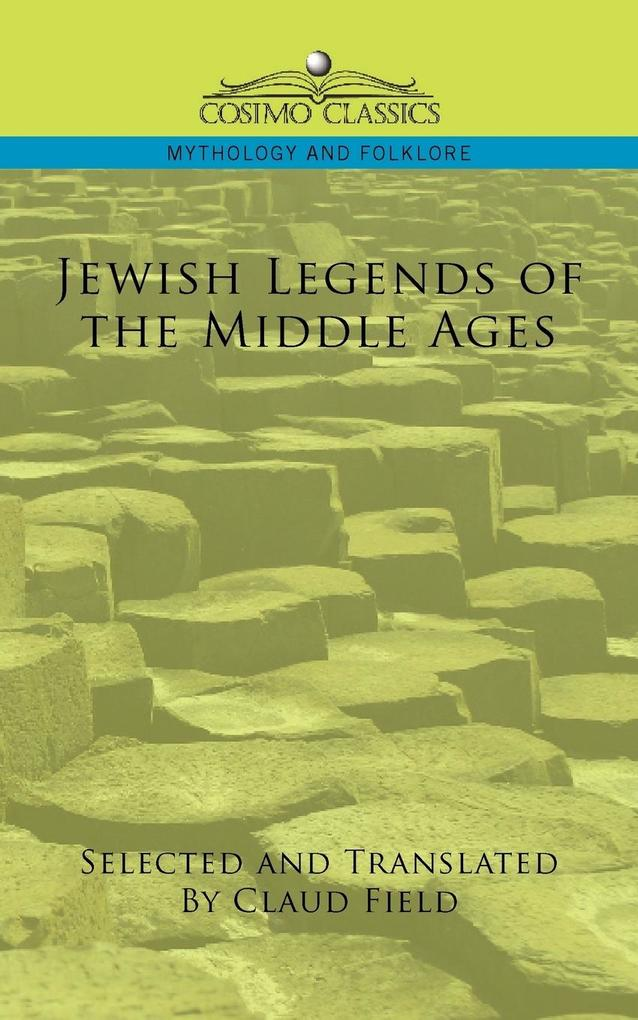 Jewish Legends of the Middle Ages als Taschenbuch