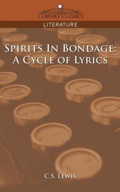 Spirits in Bondage: A Cycle of Lyrics als Taschenbuch
