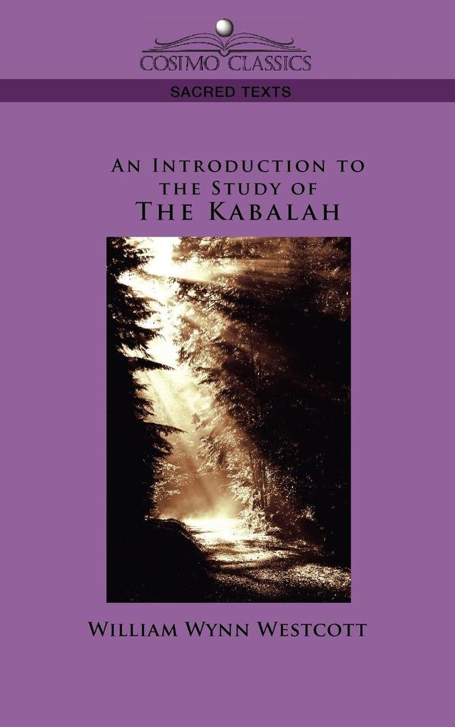 An Introduction to the Study of the Kabalah als Taschenbuch