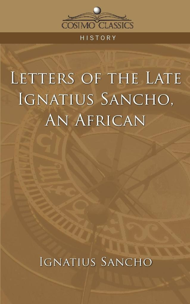 Letters of the Late Ignatius Sancho, an African als Taschenbuch