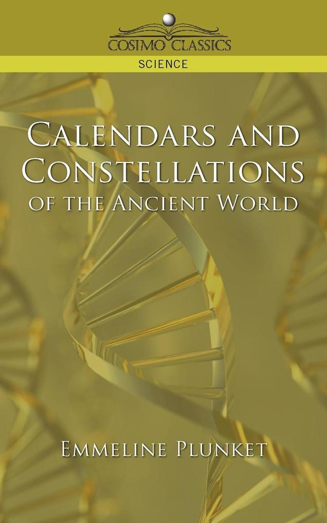 Calendars and Constellations of the Ancient World als Taschenbuch