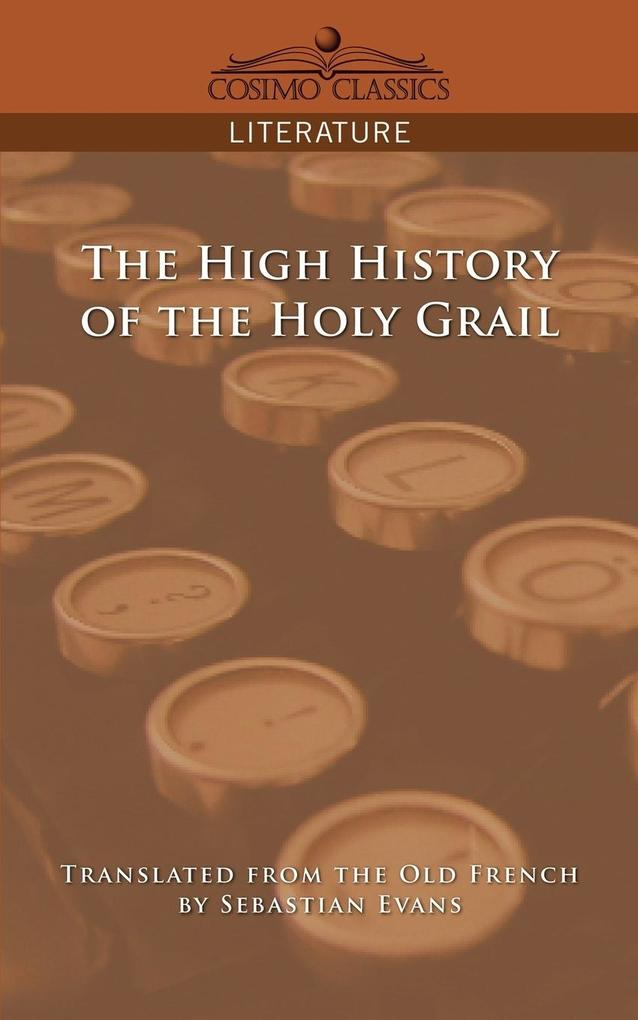 The High History of the Holy Grail als Taschenbuch