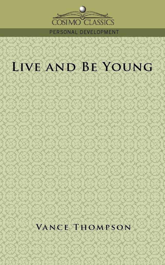 Live and Be Young als Taschenbuch