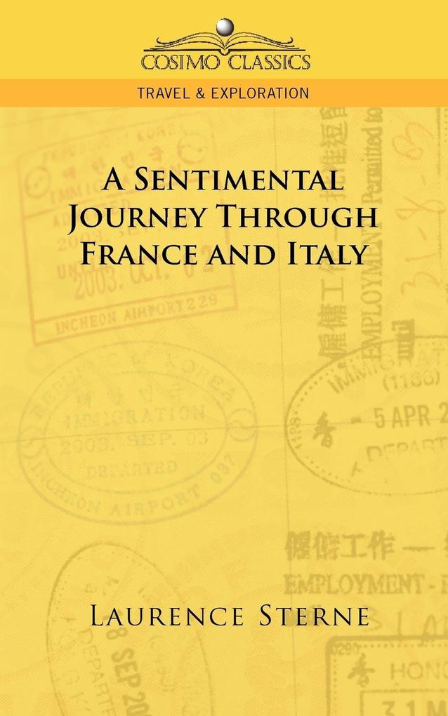 A Sentimental Journey Through France and Italy als Taschenbuch