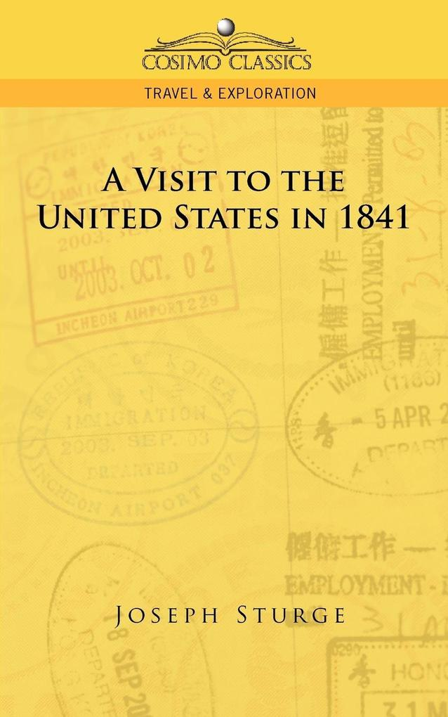 A Visit to the United States in 1841 als Buch