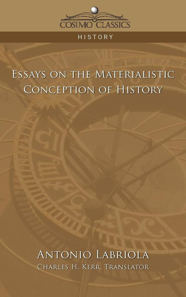 Essays on the Materialistic Conception of History als Taschenbuch