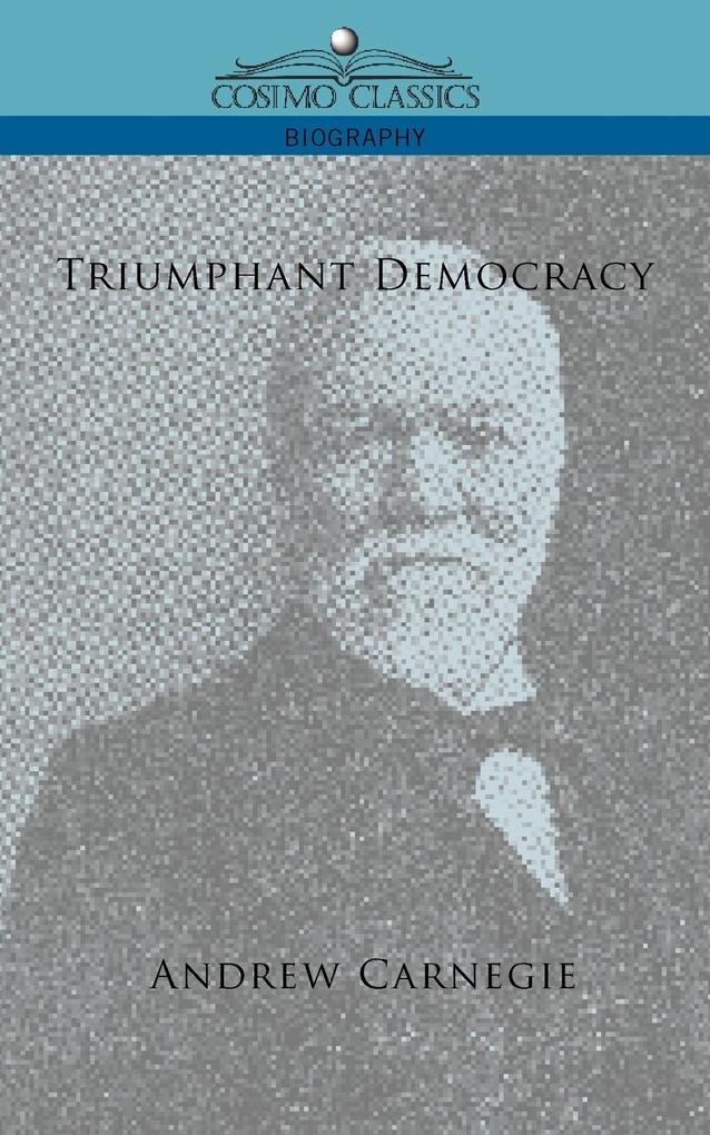 Triumphant Democracy als Buch
