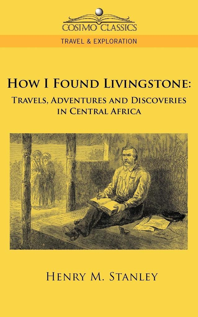 How I Found Livingstone als Buch