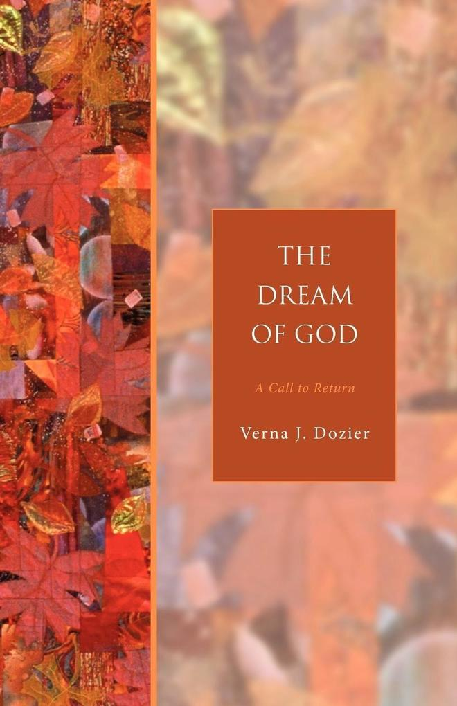 The Dream of God: A Call to Return als Taschenbuch