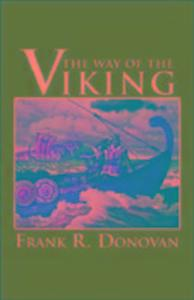 The Way of the Viking: An American Heritage Book als Taschenbuch