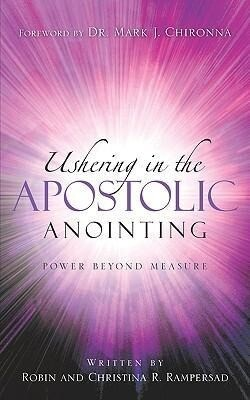 Ushering in the Apostolic Anointing als Taschenbuch