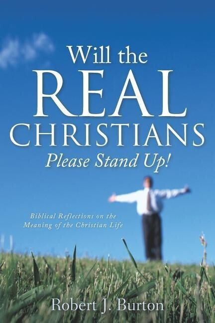 Will the Real Christians Please Stand Up! als Taschenbuch