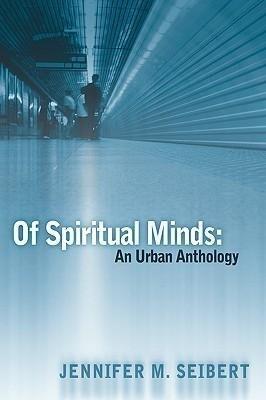 Of Spiritual Minds: An Urban Anthology als Taschenbuch